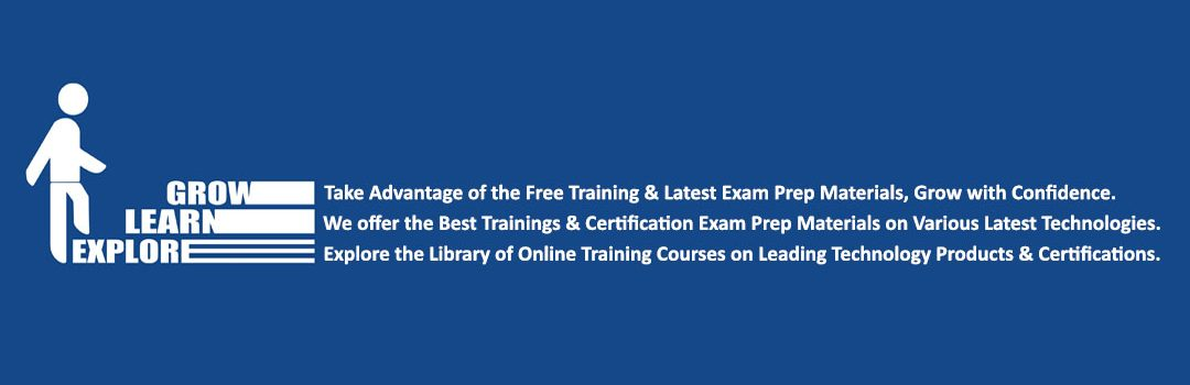 CertGuidance, Cert Guidance, Explore, Learn, Grow, Free Online Training on Leading Technology & Certification, NEWS Update
